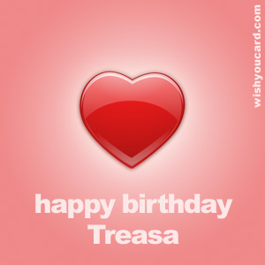 happy birthday Treasa heart card