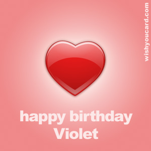 happy birthday Violet heart card
