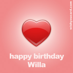 happy birthday Willa heart card