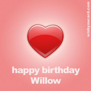 happy birthday Willow heart card