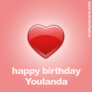 happy birthday Youlanda heart card