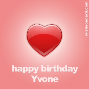 happy birthday Yvone heart card