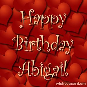 happy birthday Abigail hearts card