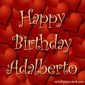 happy birthday Adalberto hearts card