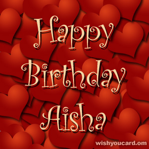 happy birthday Aisha hearts card