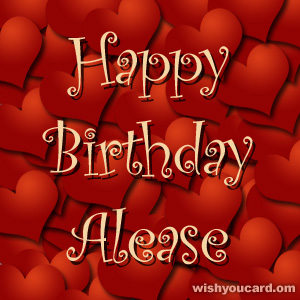 happy birthday Alease hearts card