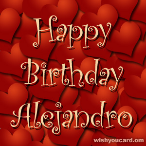 happy birthday Alejandro hearts card