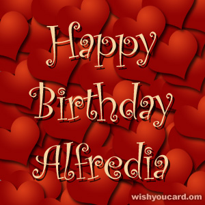 happy birthday Alfredia hearts card