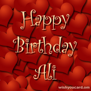 happy birthday Ali hearts card