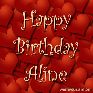 happy birthday Aline hearts card