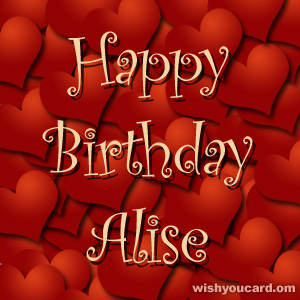 happy birthday Alise hearts card