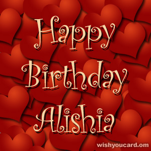 happy birthday Alishia hearts card