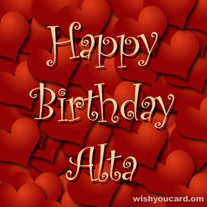happy birthday Alta hearts card