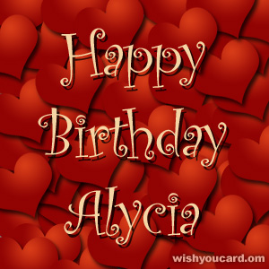 happy birthday Alycia hearts card