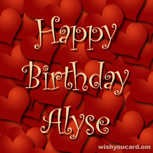 happy birthday Alyse hearts card