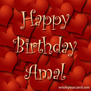 happy birthday Amal hearts card