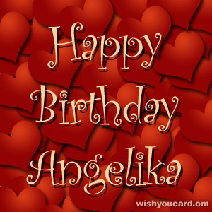 happy birthday Angelika hearts card