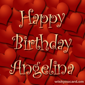 happy birthday Angelina hearts card