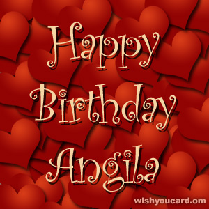 happy birthday Angila hearts card