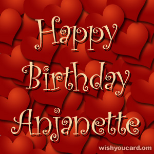 happy birthday Anjanette hearts card