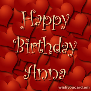 happy birthday Anna hearts card