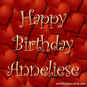 happy birthday Anneliese hearts card