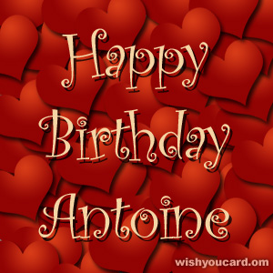 happy birthday Antoine hearts card