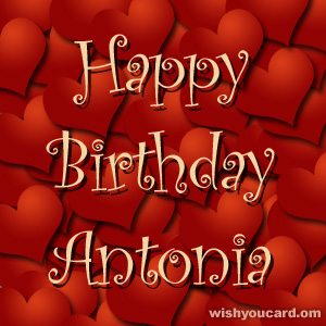 happy birthday Antonia hearts card