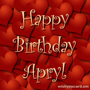 happy birthday Apryl hearts card