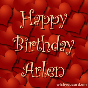 happy birthday Arlen hearts card