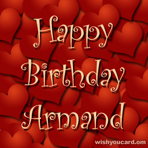 happy birthday Armand hearts card