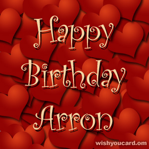happy birthday Arron hearts card