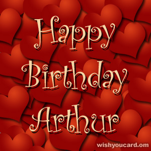 happy birthday Arthur hearts card