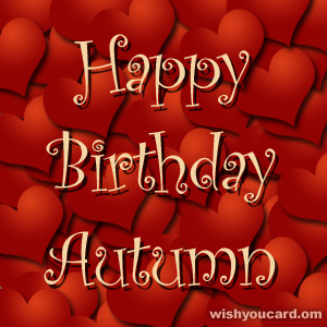 happy birthday Autumn hearts card