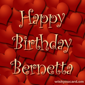 happy birthday Bernetta hearts card