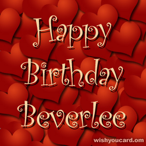 happy birthday Beverlee hearts card