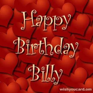 happy birthday Billy hearts card