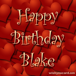 happy birthday Blake hearts card