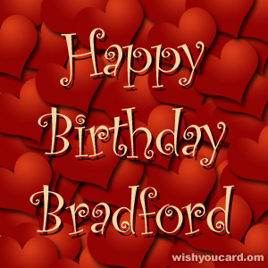 happy birthday Bradford hearts card