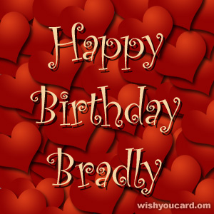 happy birthday Bradly hearts card