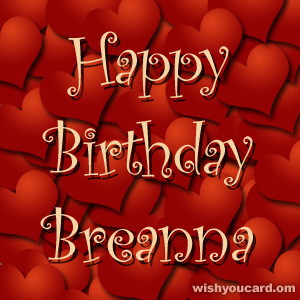 happy birthday Breanna hearts card