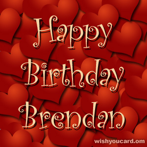 happy birthday Brendan hearts card