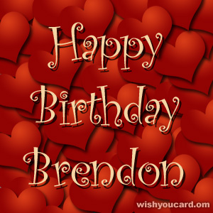 happy birthday Brendon hearts card