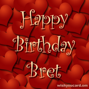 happy birthday Bret hearts card