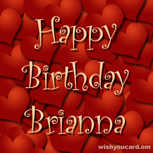 happy birthday Brianna hearts card