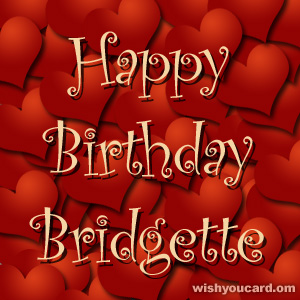 happy birthday Bridgette hearts card