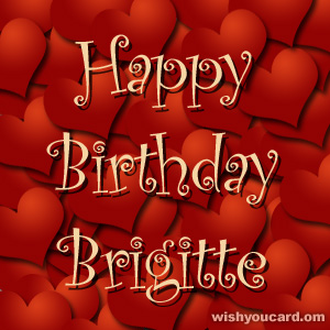happy birthday Brigitte hearts card