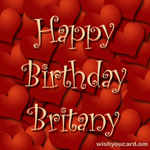 happy birthday Britany hearts card