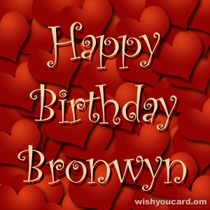 happy birthday Bronwyn hearts card