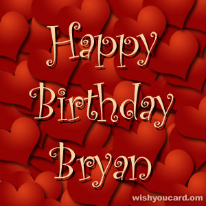 happy birthday Bryan hearts card
